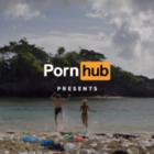 Pornhub сняли порно на мусоре. Деньги с просмотров пойдут на очистку океана
